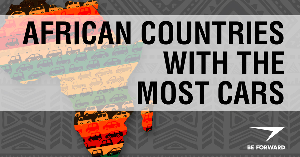 African Countries with the Most Cars - BE FORWARD