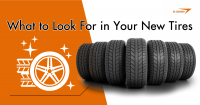 What to Look For in Your New Tires
