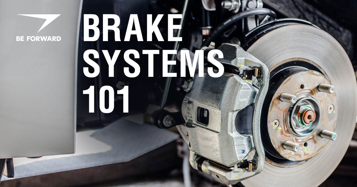 Brake Systems 101