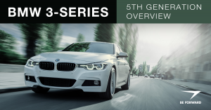 The BMW 3-Series 5th Generation: An Overview