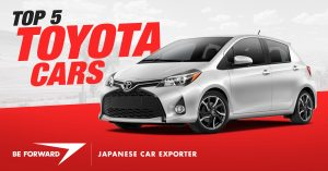 Top 5 Toyota Cars - BE FORWARD