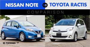 Nissan Note vs. Toyota Ractis Comparison - BE FORWARD