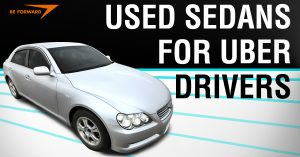 Top 5 Used Sedans for Uber Drivers - BE FORWARD