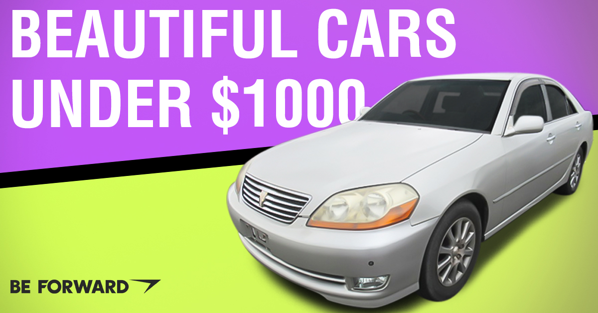 Top Beautiful Cars Under $1,000 - BE FORWARD