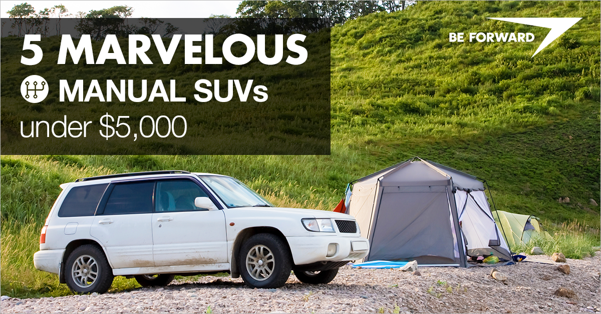 5 Marvelous Manual SUVs Under $5,000 - BE FORWARD