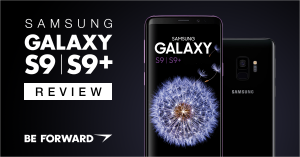Samsung Galaxy S9 & S9+ Reviewed - BE FORWARD