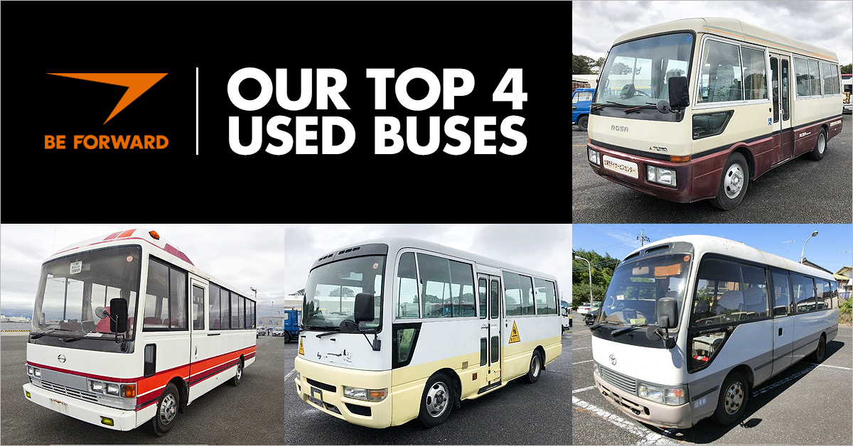 Our Top 4 Used Buses - BE FORWARD