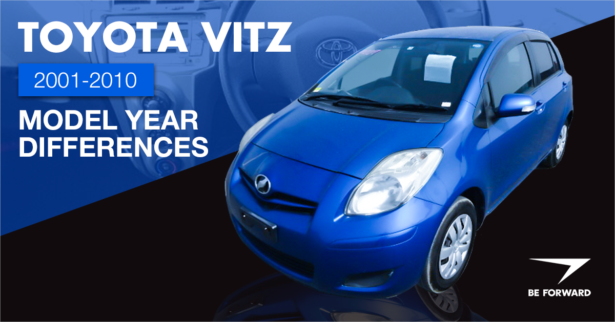 Toyota Vitz 2001-2010 Model Year Differences, Improvements