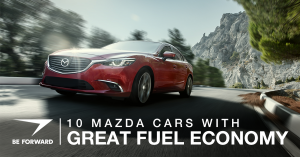 10 Mazda Cars with Great Fuel Economy