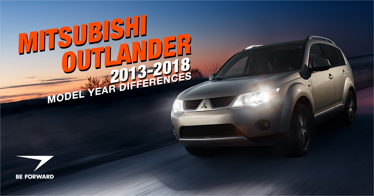 Mitsubishi Outlander 2013-2018 Model Features and Changes