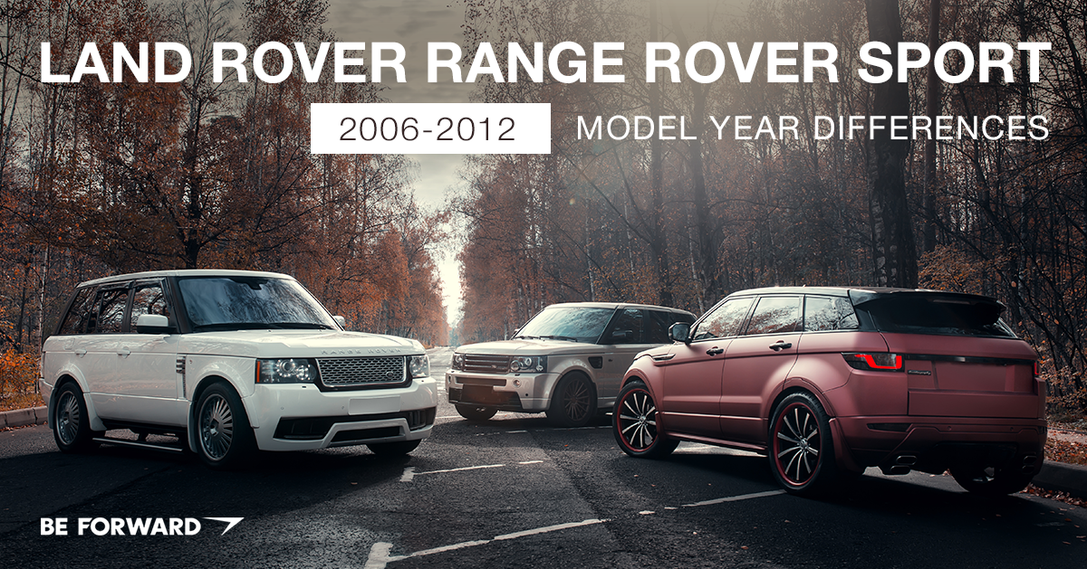 Land Rover Range Rover Sport Review: 2006-2012 Model Year Changes and Differences