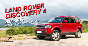 Land Rover Discovery 4 Review: 2009-2013 Model Improvements and Differences